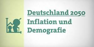 Demokrafie und Inflation 2050 (2VIDEO´S)